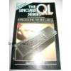 Sinclair Series: Introducing the Sinclair QL by Garry Marshall