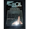Sinclair Series: Word Processing on the Sinclair QL by Mike O'Reilly