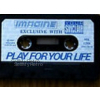 Play For Your Life Tape Only for ZX Spectrum by Imagine