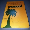 A Student's Guide To Programming In Pascal