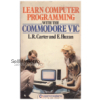 Learn Computer Programming With The Commodore Vic from Hodder And Stoughton