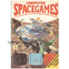 Computer Spacegames Book by D. Isaaman & J. Tyler from Scholastic