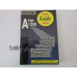 Amiga A1200 Insider Guide by Bruce Smith