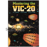 Mastering The Vic-20 from Ellis Horwood
