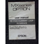 Epson MX RS-232C/ Current Loop Serial Interface User Manual