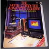The Home Computer Advanced Course