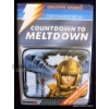 Countdown To Meltdown